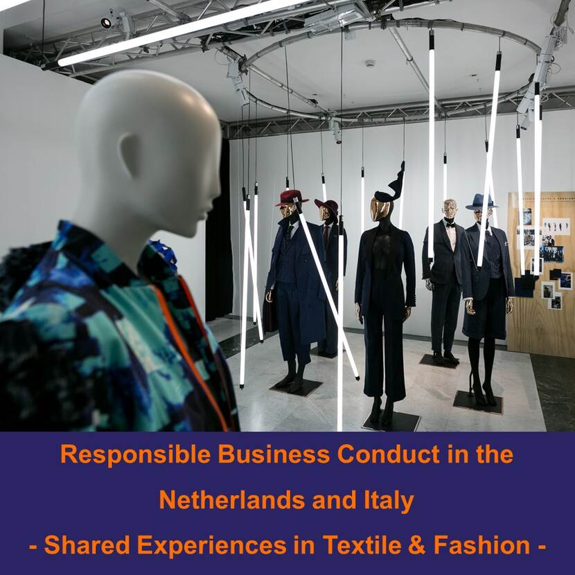 "Webinar ""Responsible Business Conduct in the Netherlands and Italy: Shared Experiences in Textile & Fashion"